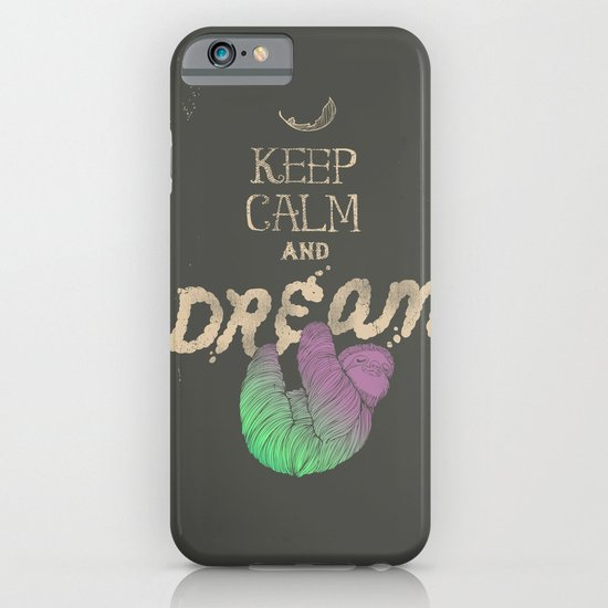 Keep Calm and Dream iPhone & iPod Case