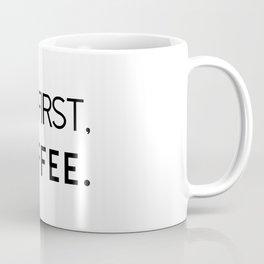 First Coffee Coffee Mug