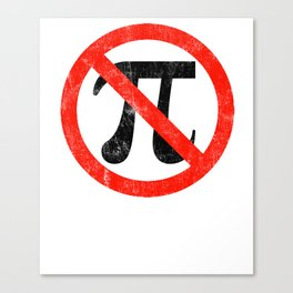 Anti-Pi Day graphic | Tau Day Funny Geek Math print Canvas Print