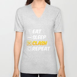 Eat Sleep Clash Repeat Moblie Gaming Swords Unisex V-Neck