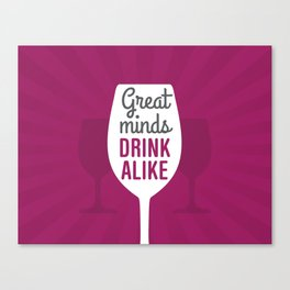 Wine Great Minds Canvas Print