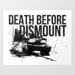 Death Before Dismount Art Print
