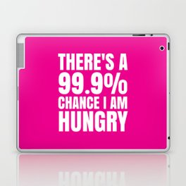 THERE'S A 99.9% PERCENT CHANCE I AM HUNGRY (Pink) Laptop & iPad Skin