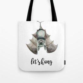 Let's Hang Tote Bag