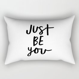 Just Be You black and white contemporary minimalism typography design home wall decor bedroom Rectangular Pillow