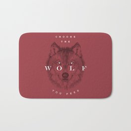 Choose the Wolf You Feed Bath Mat