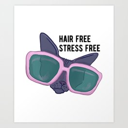 Hair Free Care Free - Sphynx Cat with Sunglasses Chilling Art Print
