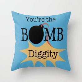 Bomb Diggity Throw Pillow