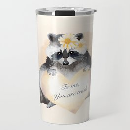To Me You Are Trash Travel Mug