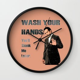 Wash Your Hands You'll Thank me Later_Andrian Monk. Wall Clock