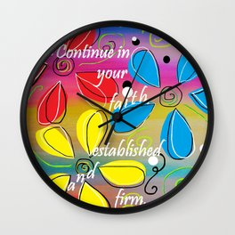Continue in Your Faith Wall Clock