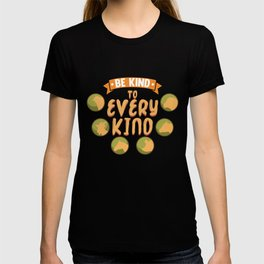 Be Kind To Every Kind graphic | veggie going vegan tee gift T-shirt