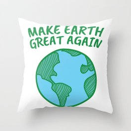 Earth Day - Make Earth GREAT Again Throw Pillow