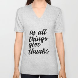 In All Things Give Thanks, Printable Art, Printable Decor, Inspirational Art Unisex V-Neck