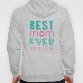 Happy Mothers  Day Hoody
