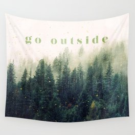 go outside Wall Tapestry