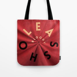 Bloody Asshole Tote Bag