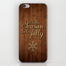 Tis the Season to be Jolly iPhone Skin