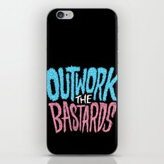 Outwork the Bastards iPhone Skin