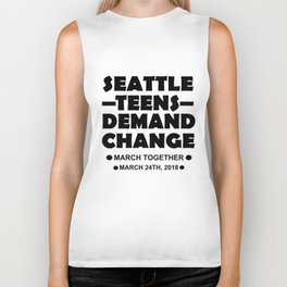 Seattle Teens Demand Change March 24th 2018 Tshirt Gift Biker Tank