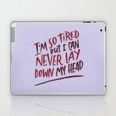 So Tired Laptop & iPad Skin
