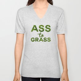 Ass to Grass Unisex V-Neck