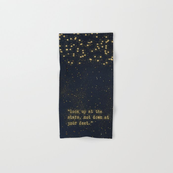 Look up at the stars,not down at your feet - gold glitter effect Typography Hand & Bath Towel