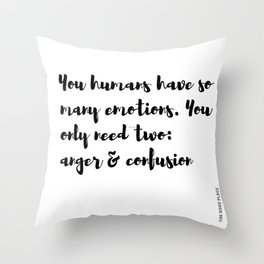 The Good Place human emotions quote anger confusion Throw Pillow