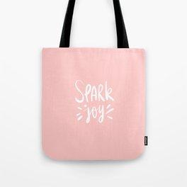 spark joy / pink Tote Bag