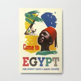 Come to Egypt for sunny days Vintage Travel Poster Metal Print