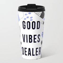Good Vibes Dealer 24/7 Chiller Travel Mug