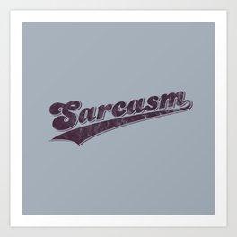 Team Sarcasm — distressed sports logo Art Print