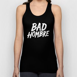 Bad Hombre Unisex Tank Top