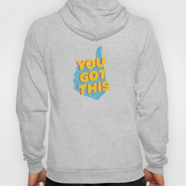 You Got This Thumbs Up Graphic Hoody
