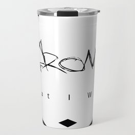 Protect Me From What I Want Travel Mug
