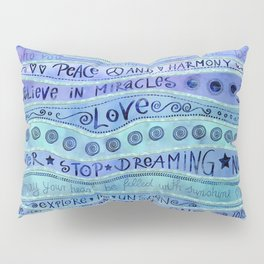 Inspirational Lettering Design In Shades Of Blue Pillow Sham