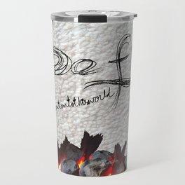 Defy conformationtotheworld Travel Mug