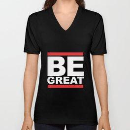 Be Great Unisex V-Neck