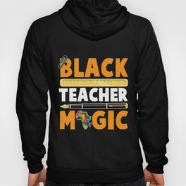 Black Teacher Educator African American Roots Hoody