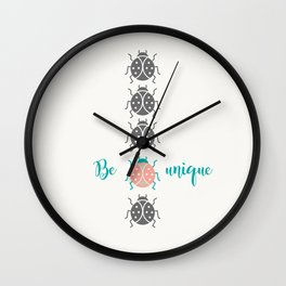 Be unique Wall Clock