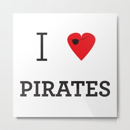I heart Pirates Metal Print