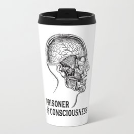 Prisoner of Conciousness Travel Mug
