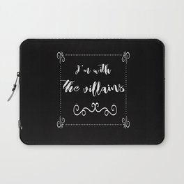 I'm With the Villains Laptop Sleeve