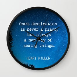 Henry Miller quote about travel Wall Clock