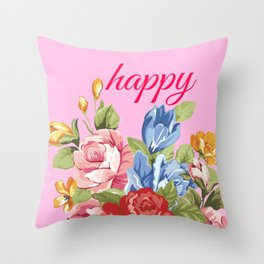 happy | graphic typography with vintage florals Throw Pillow