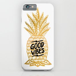 Good Vibes Ananas iPhone Case