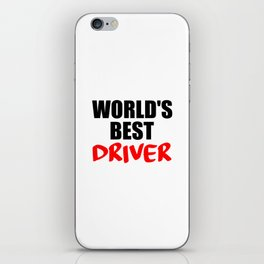 worlds best driver funny saying iPhone Skin