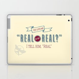 Real or Not Real? Laptop & iPad Skin