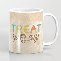 treat yo self Mugs featuring Treat Yo' Self by See No Evil