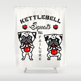 Kettlebell  Squats with The Pug Shower Curtain